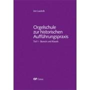 Orgelschule zur historischen Aufführungspraxis, Teil 1: Barock und Klassik - Laukvik, Jon