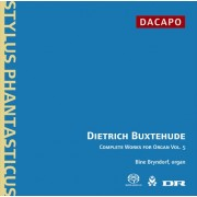 Dietrich Buxtehude: Complete Works for Organ, vol.5