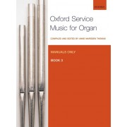 Oxford Service Music for Organ, Book 3 (Manuals only)