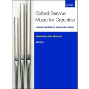 Oxford Service Music for Organ, Book 1 (Manuals and Pedals)