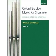 Oxford Service Music for Organ, Book 2 (Manuals and Pedals)