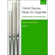 Oxford Service Music for Organ, Book 3 (Manuals and Pedals)
