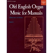 Old English Organ Music for Manuals 3