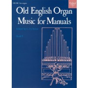 Old English Organ Music for Manuals 5