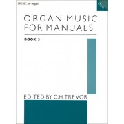 Organ Music for Manuals book 3