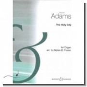 The Holy City, for organ solo - Adams, Stephen (1844-1913)