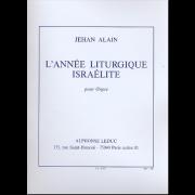 L'Année Liturgique Israélite - Alain, Jehan (1911-1940)