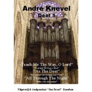 André Knevel Deel 5 - Knevel, André