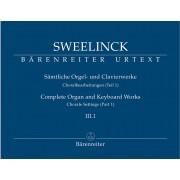 Sämtliche Orgel- und Clavierwerke III.1: Choralbearbeitungen (Teil 1)