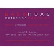 Bach Cantatas, Volume IV.2 (Christmas)