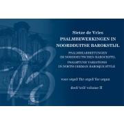 Psalmbewerkingen in Noord-Duitse barokstijl, deel II