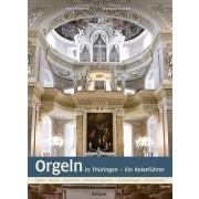 Orgeln in Thüringen - Ein Reiseführer