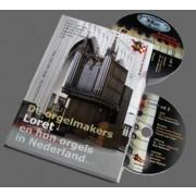 De orgelmakers Loret en hun orgels in Nederland - onbekend