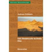Felix Mendelssohn Bartholdy - Elias