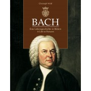 Bach. A Life in Pictures