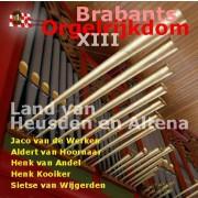 Brabants Orgelrijkdom XIII - Diverse,