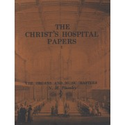 The Organs and Music Masters of Christ's Hospital