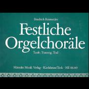 Festliche Orgelchoräle - Taufe, Trauung, Tod