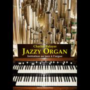 Jazzy organ - Initiation au jazz à l'orgue