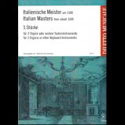 Italienische Meister um 1600: 5 Stücke für 2 Orgeln