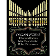 Organ Works (Brahms/Mendelssohn/Schumann) - Collection