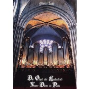 Die Orgel der Kathedrale Notre-Dame in Paris