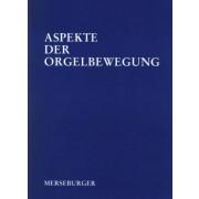 Aspekte der Orgelbewegung