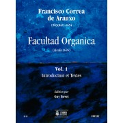 Facultad Organica (Alcalá 1626) - Vol. 1: Introduction et Textes (French version)