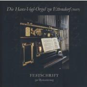 Die Hans-Vogl-Orgel zu Ettendorf (1669)