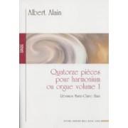Quatorze pièces pour harmonium ou orgue, volume 1