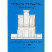 Emmanuelkirche Köln-Rondorf: Die Friedrich Gerhardt-Orgel von 1880