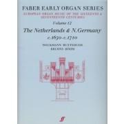 Early Organ Series Vol. 12 - The Netherlands & N.Germany (1650-1710)