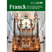Franck: Father of the Organ Symphony