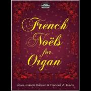 French Noëls (Daquin-Dandrieu-Balbastre) - Collection