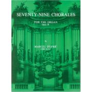 Seventy-nine Chorals for the Organ, Op.28