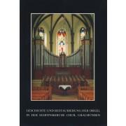 Geschichte und Restaurierung der Orgel Martinskirche Chur, Graubünden