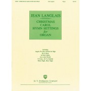 Christmas Carol Hymn Settings for Organ - Langlais, Jean (1907-1991)