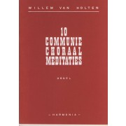 10 Communie Choraal Meditaties
