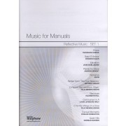 Reflective Music for Manuals, Set 1