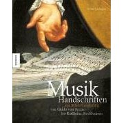 Musikhandschriften aus 10 Jahrhunderten