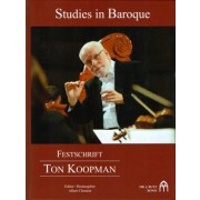 Festschrift Ton Koopman - Studies in Baroque - Clement, Albert (1962 - )