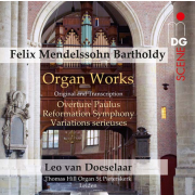 Mendelssohn: Organ Works (Original and Transcriptions)