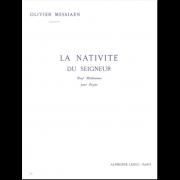 La Nativité du Seigneur 1 - Messiaen, Olivier (1908-1992)