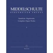 Original Compositions 1 - Middelschulte, Wilhelm (1863-1943)