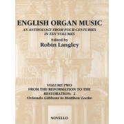 English Organ Music Vol. 2: From the Reformation to the Restoration 2