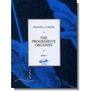 The Progressive Organist book 2