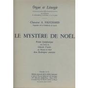 Le Mystère de Noël (Orgue et Liturgie 12) - Fauchard, Auguste (1881-1957)