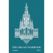 The Organ Yearbook 45 (2016)