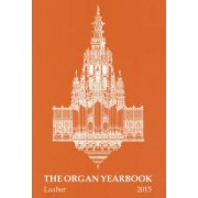 The Organ Yearbook 44 (2015)