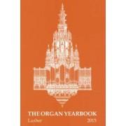 The Organ Yearbook 44 (2015)